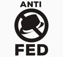 Anti-Fed  by freshair