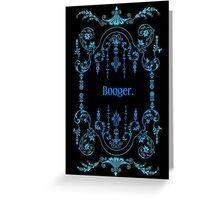 Booger (alternate) Greeting Card