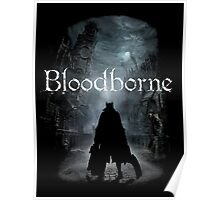 Bloodborne by Shoro Poster