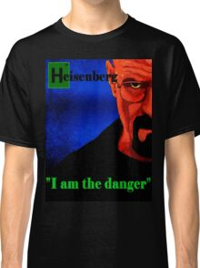 I am the danger. Classic T-Shirt