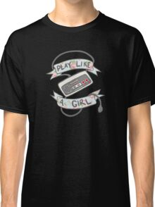 Play Like A Girl!  Classic T-Shirt