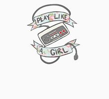 Play Like A Girl!  Unisex T-Shirt
