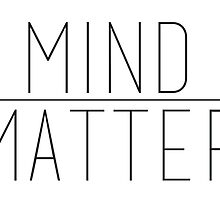 Mind Over Matter by Anna Wilson