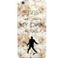 """""""Elvis is my own King"""" — Elvis Presley design iPhone Case/Skin"""
