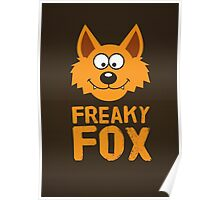 Funny cute Freaky Fox Poster