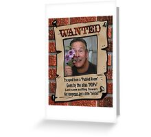 "Wanted Poster "" POP's"" Greeting Card"