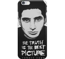 Robert Capa - The Truth is the best picture iPhone Case/Skin