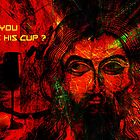 CAN YOU TAKE HIS CUP? by Karo / Caroline Evans (Caux-Evans)