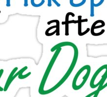 Love, Adopt & Pick Up After Your Dogs Sticker