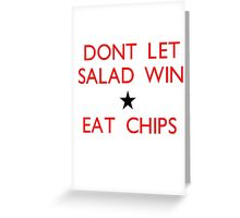Dont let salad win! Greeting Card