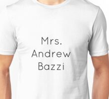 Mrs. Andrew Bazzi Unisex T-Shirt