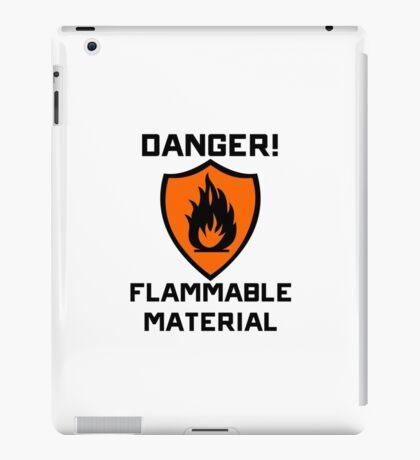 Warning - Danger Flammable Material iPad Case/Skin