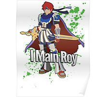 I Main Roy - Super Smash Bros. Poster