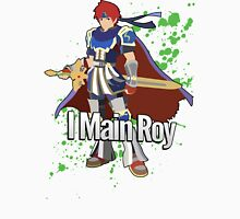 I Main Roy - Super Smash Bros. Unisex T-Shirt