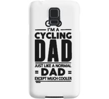 I'm A Cycling Dad! Tshirts, Stickers, Mugs, Bags Samsung Galaxy Case/Skin