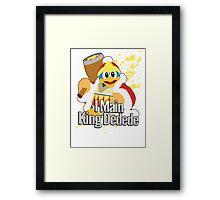 I Main King Dedede - Super Smash Bros. Framed Print