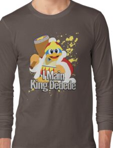 I Main King Dedede - Super Smash Bros. Long Sleeve T-Shirt