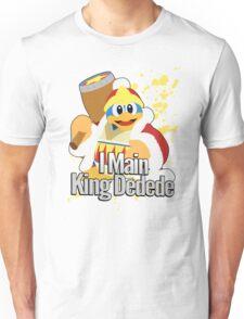 I Main King Dedede - Super Smash Bros. Unisex T-Shirt