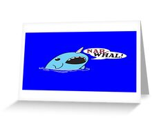 Narwhal! Greeting Card