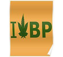 I Love BP Poster