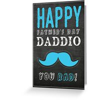 Father's Day - Happy Father's D Greeting Card
