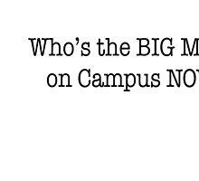 Big Man on Campus by avriljean