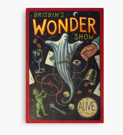 Brisbin's Wonder Show Canvas Print