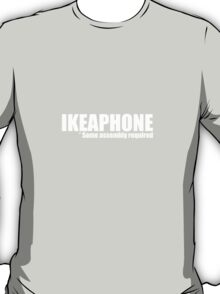 Ikeaphone - Some assembly required T-Shirt