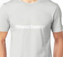 Filtered Content T-Shirt
