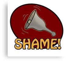 Shame! *ding-a-ling* Canvas Print
