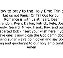 How to Pray to the Holy Emo Trinity by rebecca2217