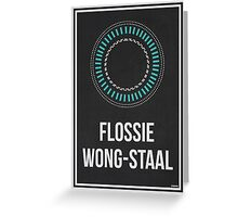 FLOSSIE WONG-STAAL - Women In Science Collection Greeting Card