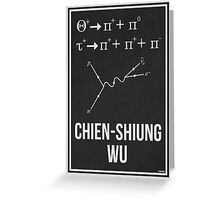CHIEN-SHIUNG WU - Women In Science Collection Greeting Card