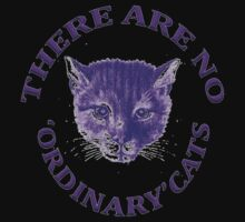 There Are No Ordinary Cats Kids Clothes