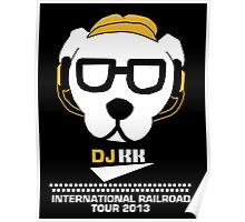 DJ KK- International Railroad Tour 2013 Poster