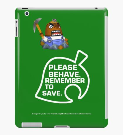 Please Behave, Remember to Save iPad Case/Skin