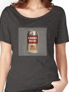 Classic Canned Bread Women's Relaxed Fit T-Shirt