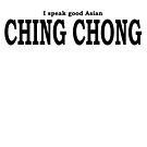 Ching Chong by garts