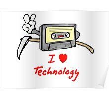 I LOVE TECHNOLOGY Poster