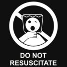 Do Not Resuscitate by peabody00