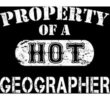 Property Of A Hot Geographer - Unisex T shirt Photographic Print