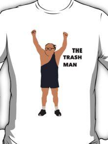 Its always sunny in Philadelphia The trashman T-Shirt