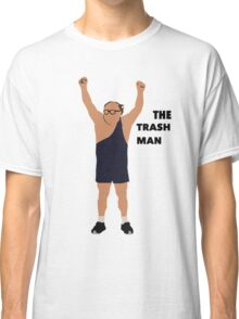 Its always sunny in Philadelphia The trashman Classic T-Shirt