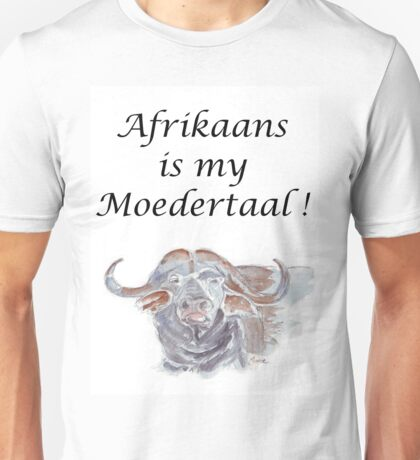 Afrikaans is my Moedertaal Unisex T-Shirt