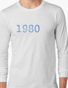 1980 Long Sleeve T-Shirt