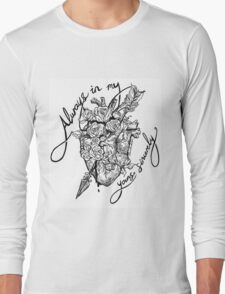 Always In My Heart, Yours Sincerely Long Sleeve T-Shirt