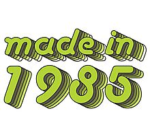 Made in 1985 (Green&Grey) Photographic Print