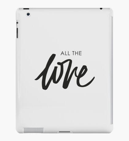 All The Love iPad Case/Skin
