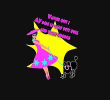 Watch out my poodle! Womens Fitted T-Shirt