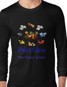 Part One The Three Trials Long Sleeve T-Shirt